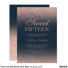 Shop Faux rose gold glitter navy elegant chic Sweet 15 Invitation created by girly_trend. Personalize it with photos & text or purchase as is! Sweet 15 Invitations, Gold Invitations, Birthday Party Invitations, Custom Invitations, Rose Gold Ombre, Rose Gold Foil, Rose Gold Glitter, Gold Birthday, 15th Birthday
