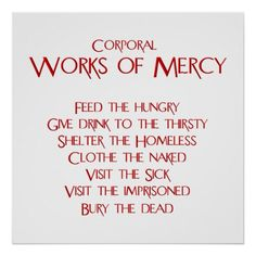 The Corporal Works of Mercy Poster The #Corporal #WorksofMercy #Poster #Zazzle #sale #BuffaloNewYork   #Catholic #Christian #DivineMercy #art #home