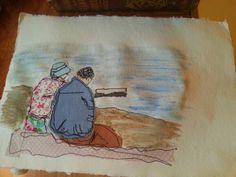 Mixed media. Freehand machine embroidery on paper and paint.  A couple looking out to sea.