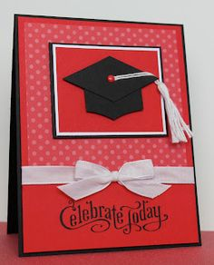Julie B's Stampin' Space: Celebrating my Grad Girl! Making Greeting Cards, Congratulations Card, Card Making Inspiration, Creative Cards, Scrapbook Cards, Homemade Cards, Stampin Up Cards, Envelopes, Cardmaking