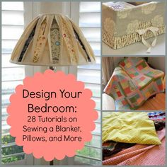 Design your bedroom: 28 Tutorials on Sewing a Blanket, Pillows, and More - It's all here. Every sewist out there will appreciate this #thrifty guide to making over your bedroom. #DIY bedrooms are the most satisfying, because you don't spend a ton and they're entirely catered to your style. Give this collection a go and redo that room!