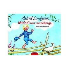 Michel aus Loenneberga - Astrid Lindgren
