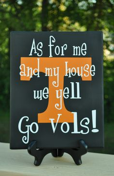 for calebs man cave!!   As for me and my house Licensed TN Vols Canvas -- Free Shipping. $20.00, via Etsy.