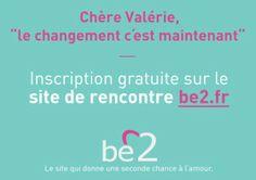 """Campagne be2 - """"Chère Valérie, le changement c'est maintenant"""""""