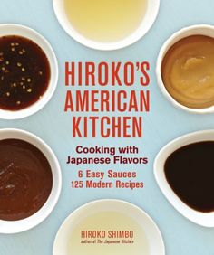 Hiroko's American Kitchen: Cooking with Japanese Flavors by Hiroko Shimbo,http://www.amazon.com/dp/1449409784/ref=cm_sw_r_pi_dp_fuIbtb0Y841NSJHT