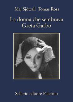 Maj #Sjöwall, Tomas #Ross 'La donna che sembrava Greta Garbo': un thriller ad alta tensione che indaga tra i segreti più inconfessabili delle democrazie del Nord Europa. Da oggi tra i #LibriBlu