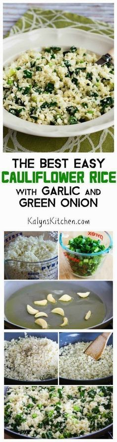 Cauliflower rice has become a classic low-carb dish and there are lots of cauliflower rice recipes out there, but this recipe for The Best Easy Cauliflower Rice with Garlic and Green Onion is the one I make over and over! And this delicious cauliflower rice is low-carb, Keto, low-glycemic, gluten-free, dairy-free, vegan, Paleo, Whole 30, and South Beach Diet friendly! [found on KalynsKitchen.com]