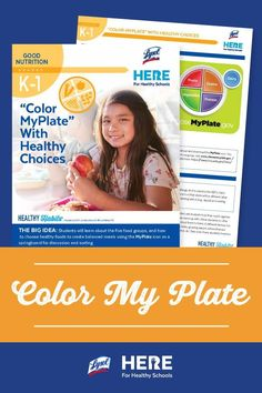 Color My Plate—In this K-1 lesson, students learn about the five food groups and making healthy choices. They'll color their own MyPlate food card, which they can do as an in-school activity or at home.