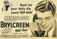 Your Grandpa's Hair Products: 5 Old-School Hair Grooms to Give You That Cary Grant Shine- I have tried Brylcreem and Groom & Clean. I like Brylcreem better but my wife hates the smell.groom & clean it is. Dipped Hair, Old Commercials, Hair Tonic, Old Advertisements, Advertising, Cyndi Lauper, Old Ads, Hairstyles For School, Men's Hairstyles