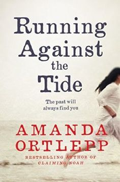 Running Against the Tide by Amanda Ortlepp features a family's struggles to settle into a new life in a South Australian oyster farming community.