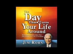 Jim Rohn   The Day That Turns Your Life Around   Audiobook   Make today your day to change. http://us.ganoexcel.com/lockettshp