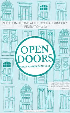 A poster I designed for the Girls Conference I help plan for young women. All doors were illustrated by myself to echo the theme of 'Open Doors'.