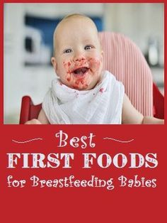 Best First Foods for Breastfeeding Babies