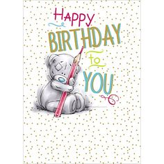 Happy Birthday to You Me to You Bear Card : Me to You Bear Store, the entire Me to You Bear Collection including Plush, Figurines, Stationary, Balloons and Bikes. Birthday Greetings For Sister, Happy Birthday Kids, Birthday Wishes For Friend, Birthday Wishes And Images, Happy Birthday Quotes, Birthday Messages, Birthday Cards, Teddy Bear Images, Bunny Images