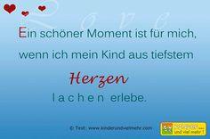 """Eigene Texte: """"Ein schöner Moment ist für mich, wenn ich mein #Kind aus tiefstem #Herzen lachen erlebe."""""""