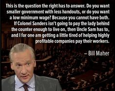 A question the right has to answer from Bill Maher -  think I already pinned this, but it's worth a repeat.