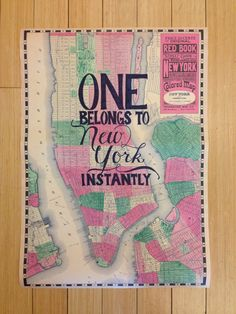 """""""One belongs to New York instantly."""" -Tom Wolfe  We love that our intern @lizdinsmore handcrafted this quote for the office over the weekend!"""