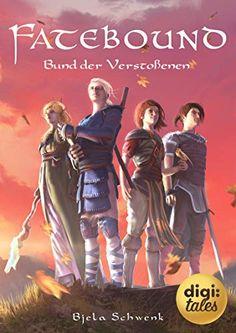 Fatebound (1). Bund der Verstoßenen eBook: Bjela Schwenk: Amazon.de: Kindle-Shop Kindle, Writers, Movie Posters, Movies, Digital Media, Authors, Word Reading, Films, Film Poster