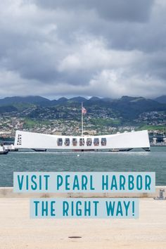 How to Visit Pearl Harbor in Hawaii the right Way - The Holiday Lens
