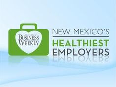 New Mexico's Healthiest Employers  #bizjournals