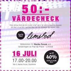 50:- värdecheck för dig att använda i nya #PopUpPlace i #NackaForum som har premiär klockan 17.00 med helt nya modekonceptet #Limited . Rikt...