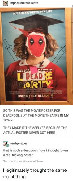 The best part about this is that there's not a single Deadpool fan who would question it if this was a real poster. Dc Memes, Marvel Memes, Funny Memes, Memes Humor, 9gag Funny, Humor Videos, Funny Gifs, Funny Quotes, Fandoms