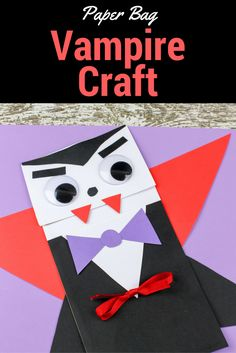 Vampire Craft for Kids. This paper bag vampire craft is and easy Halloween craft, or to teach the letter V! Great Letter V Craft for preschool or Kindergarten.