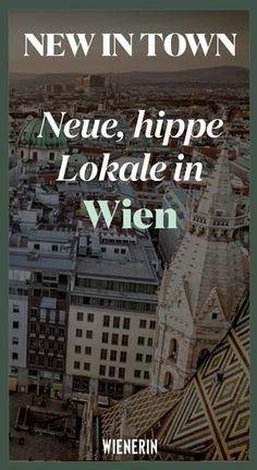 neue, hippe Lokale in Wien Travel Through Europe, Reisen In Europa, Salzburg Austria, Austria Travel, Vienna, Wonders Of The World, Travel Guide, Travel Inspiration, Travel Destinations