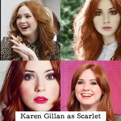 Karen Gillan is an amazing actress and would be perfect for Scarlet. She has the signature red, curly hair, and can be brave and stubborn