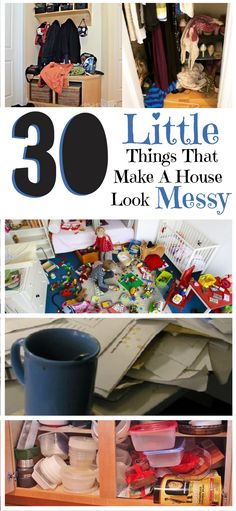 Here are 30 common things that will make your house look messy. Organizing and cleaning these things will have a huge impact on how tidy your home looks!  #cleaningtips #organizingtips #lifehacks #DIY