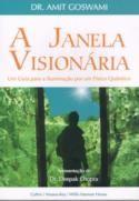 A Janela Visionária  - Confira na Saraiva:http://www.livrariasaraiva.com.br/produto/produto.dll/detalhe?pro_id=132037_id=122920