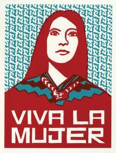 Viva La Mujer - One of my favorite prints!!