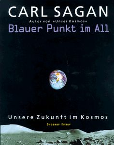 Blauer Punkt im All von Carl Sagan https://www.amazon.de/dp/3426269066/ref=cm_sw_r_pi_dp_SIoFxb8JXGGPR