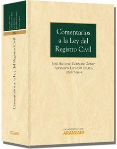 Resultado de imagen de Comentarios a la Ley del Registro Civil / José Antonio Cobacho Gómez, Ascensión Leciñena Ibarra, directores