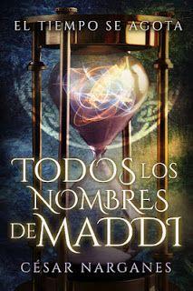 Todos los nombres de Maddi. César Narganes / Si no fueras tan TÚ... Lolita…