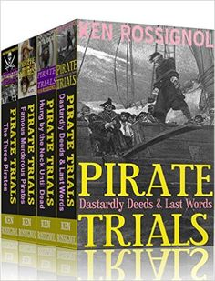 Amazon.com: Four Pirate Novels of Murder, Executions, Romance & Treasure - Pirate Trials Series Books 1 - 4 eBook: Ken Rossignol, Huggins Point Editors: Kindle Store