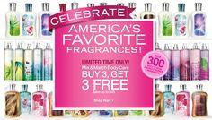 Bath & Body Works always has great bargains! Lke this 'Buy 3, Get 3 Free' deal!