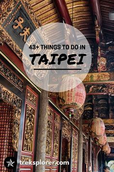 Plan out your trip to Taipei with this ultimate list of 43+ things to do in Taipei, Taiwan!