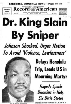 """A newspaper's front page announcing the news of Dr. Martin Luther King Jr.'s assassination, published in the Record American (Boston, Massachusetts), 5 April 1968. Read more on the GenealogyBank blog: """"46th Anniversary of Dr. Martin Luther King Jr.'s Assassination."""" http://blog.genealogybank.com/46th-anniversary-of-dr-martin-luther-king-jr-s-assassination.html"""