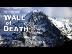 Mountain Climbing, The North Face, Death, Europe, Explore, Mountains, History, World, Travel