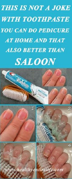 This Is Not A Joke. With Toothpaste You Can Do Pedicure At Home And That Also Better Than Saloon