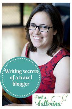 Writing secrets of a travel blogger