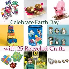 Celebrate Earth Day with 25 Recycled Crafts