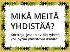 Tulostettavat Mikä meitä yhdistää? -korttisarjat ryhmätoimintaan Teaching Kindergarten, Preschool, Primary English, Kids Study, Occupational Therapy, Social Skills, Self Esteem, Special Education, Counseling