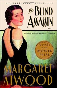 The Blind Assassin by Margaret Atwood.