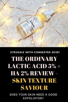 The Ordinary Lactic Acid 5% + HA 2% Review – Skin Texture SAVIOUR – . . . Life. The Ordinary Lactic Acid 5, Best Exfoliators, Congested Skin, Skincare, Texture, Life, Beauty, Beleza, Skincare Routine