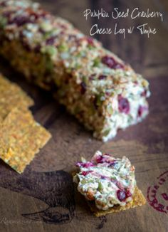 """Pumpkin Seed Cranberry """"Cheese"""" Log With Thyme...http://homestead-and-survival.com/pumpkin-seed-cranberry-cheese-log-with-thyme/"""