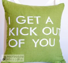 I Get a Kick Out of You  Linen Pillow Cover in Olive Green 16x16 Embroidered