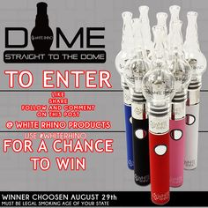 Dome Vaporizer contest. 3 winners chosen Aug 29th. #whiterhino #whiterhinolife
