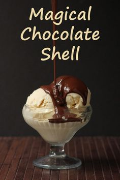 Magical Chocolate Shell - no coconut oil in this one, so you just taste the chocolate. Great for folks like me who don't care for the flavor of coconut!